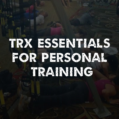TRX Essentials for Personal Training